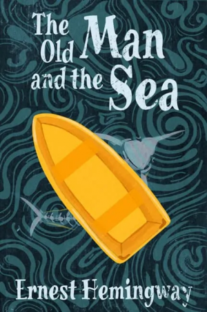 Hemingway's Timeless Tragedy: The Old Man and the Sea